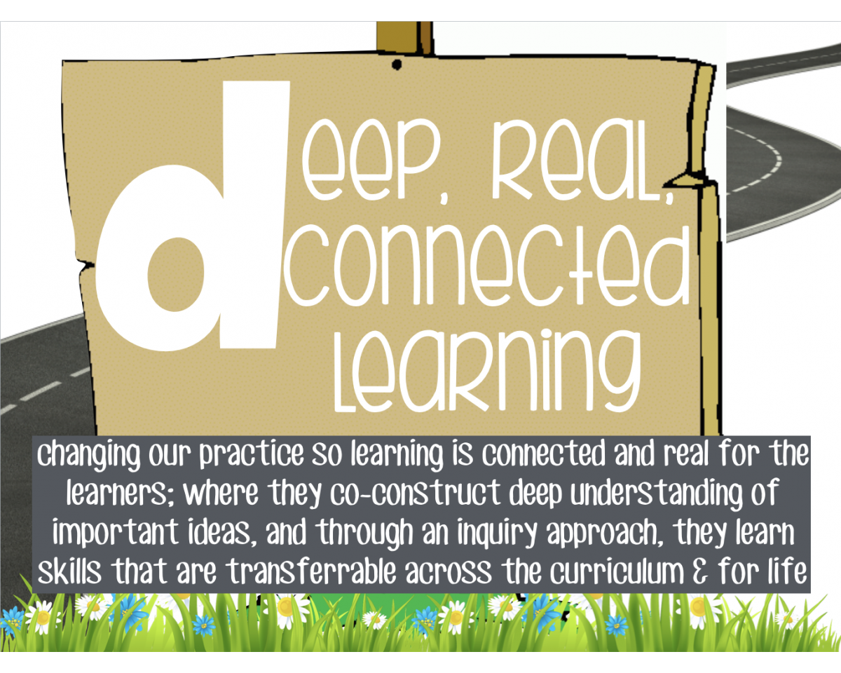 Deep, Real, Connected Learning