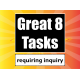 Great 8 Tasks Requiring Inquiry