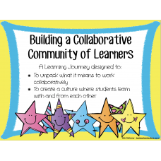 Building a Collaborative Community of Learners - Inquiry Journey for the Start of the Year